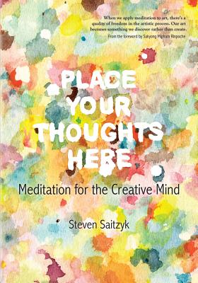 Place Your Thoughts Here: Meditation for the Creative Mind Cover Image