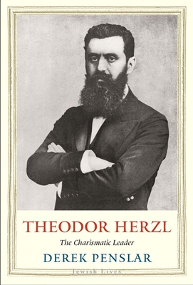 Theodor Herzl: The Charismatic Leader (Jewish Lives) Cover Image