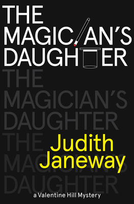 Magician's Daughter: A Valentine Hill Mystery Cover Image