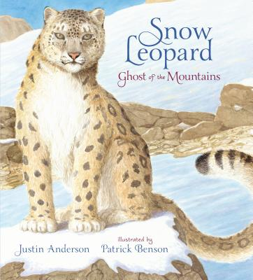 Snow Leopard: Ghost of the Mountains Cover Image