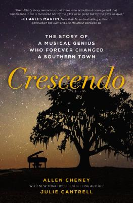 Crescendo: The Story of a Musical Genius Who Forever Changed a Southern Town Cover Image