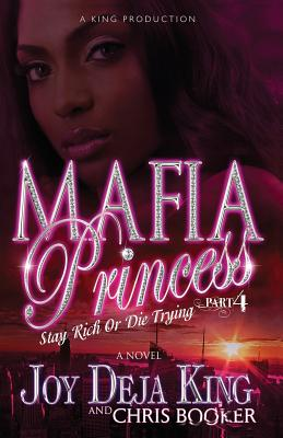 Mafia Princess Part 4 Stay Rich or Die Trying Cover Image