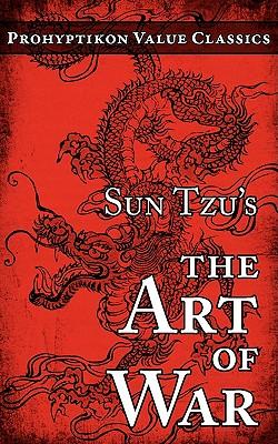 Sun Tzu's The Art of War (Prohyptikon Value Classics) Cover Image
