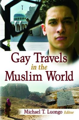 Gay Travels in the Muslim World Cover Image