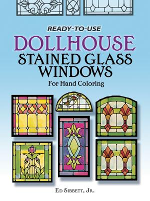 Ready-To-Use Dollhouse Stained Glass Windows for Hand Coloring Cover Image