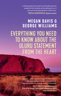 Everything You Need to Know About the Uluru Statement from the Heart Cover Image