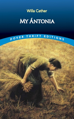 My Antonia (Dover Thrift Editions) Cover Image