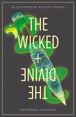 Wicked + The Divine Volume 7: Mothering Invention cover image