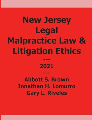 New Jersey Legal Malpractice and Litigation Ethics Cover Image