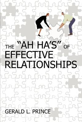 The Ah Ha's of Effective Relationships Cover Image