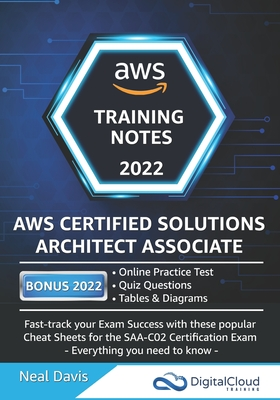 AWS Certified Solutions Architect Associate Training Notes 2019: Fast-track your exam success with the ultimate cheat sheet for the SAA-C01 exam Cover Image