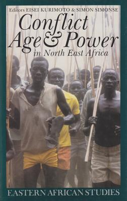 Cover for Conflict, Age and Power in North East Africa