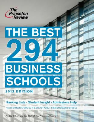 The Best 294 Business Schools, 2012 Edition Cover