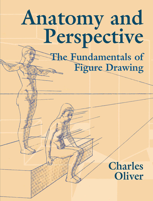 Anatomy and Perspective: The Fundamentals of Figure Drawing (Dover Books on Art Instruction and Anatomy) Cover Image