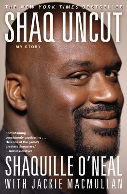 Shaq Uncut: My Story Cover Image