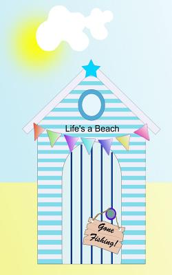 Life's a Beach: notebook for internet passwords and pins Cover Image