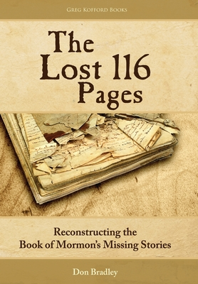 The Lost 116 Pages: Reconstructing the Book of Mormon's Missing Stories Cover Image