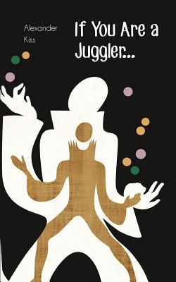 If You Are a Juggler... Cover Image