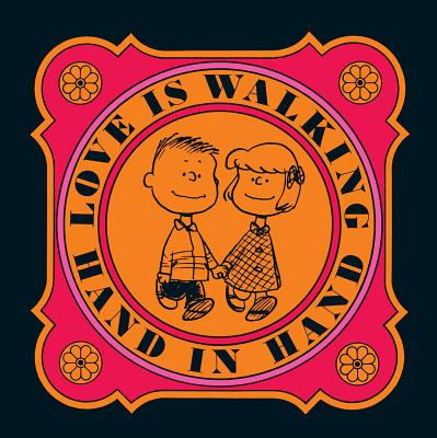 Love is Walking Hand In Hand (Peanuts®) Cover Image