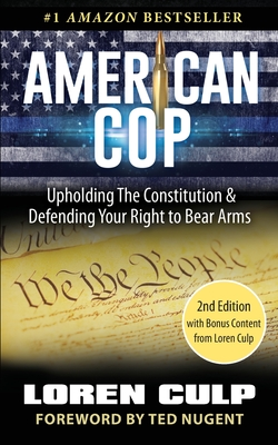 American Cop: Upholding the Constitution and Defending Your Right to Bear Arms Cover Image