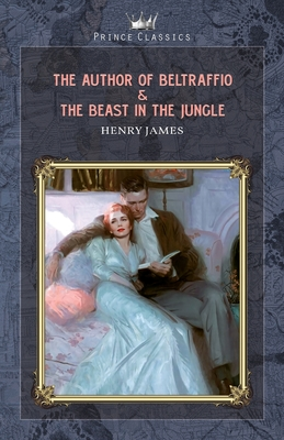 The Author of Beltraffio & The Beast in the Jungle Cover Image