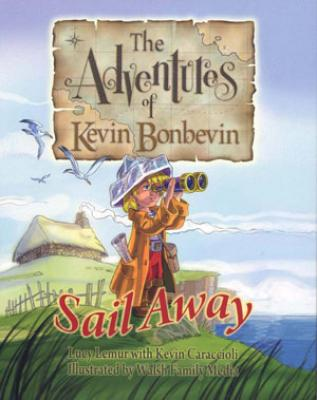 The Adventures of Kevin Bonbevin: Sail Away Cover Image