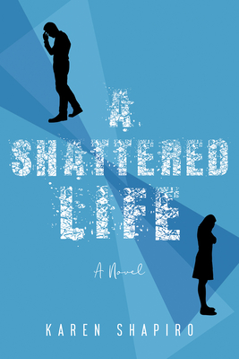 Cover for A Shattered Life