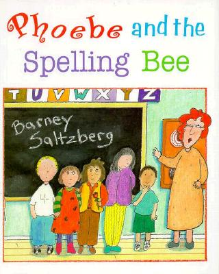 Cover for Phoebe and the Spelling Bee