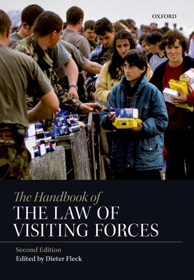 The Handbook of the Law of Visiting Forces Cover Image
