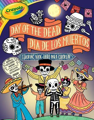 Crayola Day of the Dead/Día de los Muertos Coloring Book (Crayola/BuzzPop) Cover Image