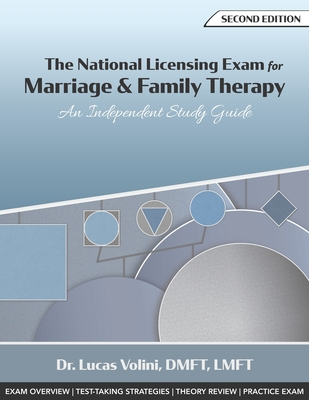 The National Licensing Exam for Marriage and Family Therapy: An Independent Study Guide (2nd Edition) Cover Image