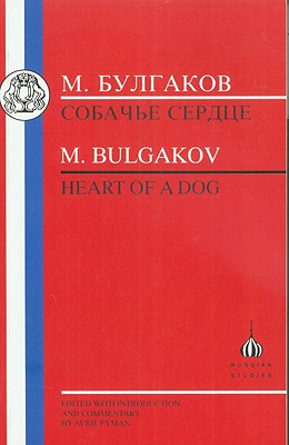 Bulgakov: Heart of a Dog (Russian Texts) Cover Image