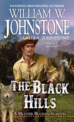 The Black Hills (A Hunter Buchanon Black Hills Western #1) Cover Image