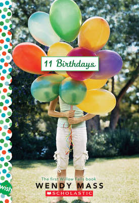 11 Birthdays: A Wish Novel Cover Image