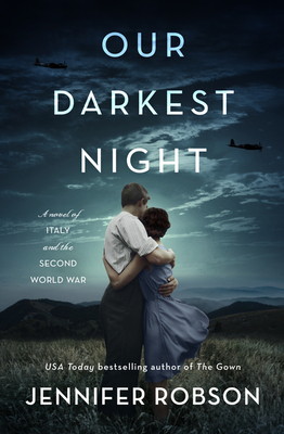 Our Darkest Night: A Novel of Italy and the Second World War cover