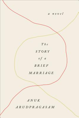 The Story of a Brief Marriage: A Novel Cover Image