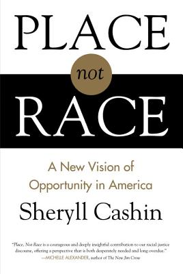 Cover for Place, Not Race
