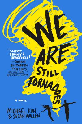 We Are Still Tornadoes by Michael Kun & Susan Mullen