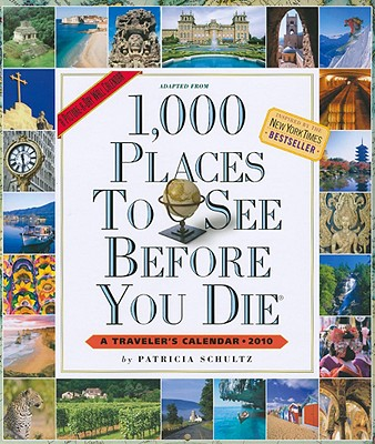 1,000 Places to See Before You Die Calendar 2010 Cover Image