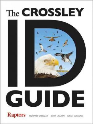 The Crossley Id Guide: Raptors (Crossley Id Guides) Cover Image