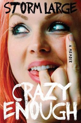 Crazy Enough: A Memoir Cover Image