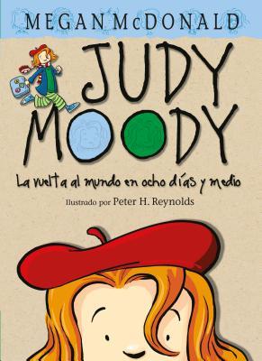 Judy Moody. La vuelta al mundo en ocho días y medio / Judy Moody Around the World in 8 1/2 Days Cover Image