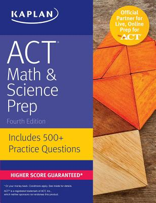 ACT Math & Science Prep: Includes 500+ Practice Questions (Kaplan Test Prep) Cover Image
