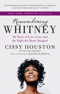 Remembering Whitney: My Story of Love, Loss, and the Night the Music Stopped Cover Image