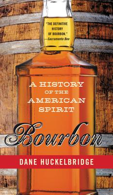Bourbon: A History of the American Spirit Cover Image