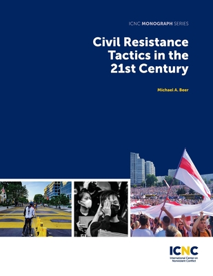 Civil Resistance Tactics in the 21st Century Cover Image