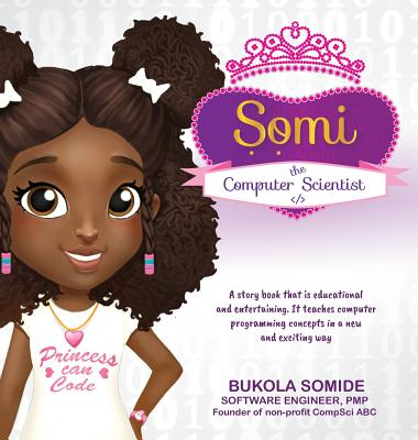 Somi the Computer Scientist: Princess Can Code Cover Image