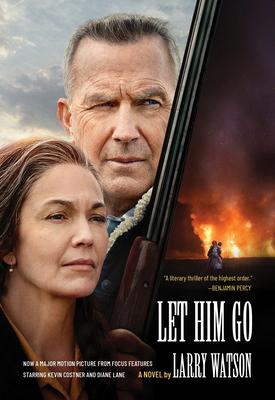 Let Him Go (Movie Tie-In Edition) Cover Image