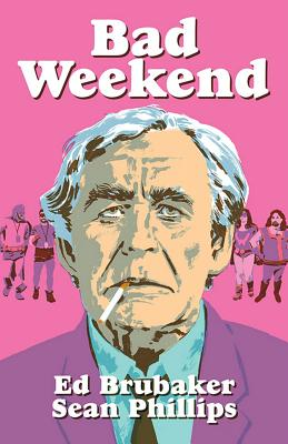 Bad Weekend Cover Image