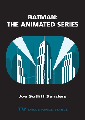 Batman: The Animated Series (TV Milestones) Cover Image